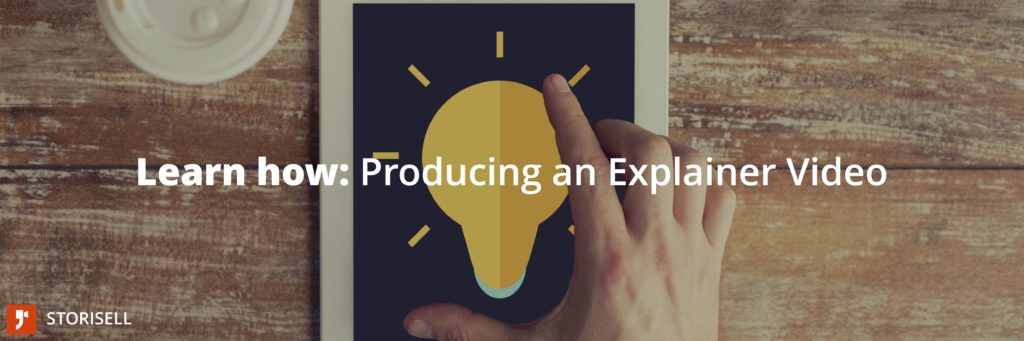 Learn how: Producing an Explainer Video