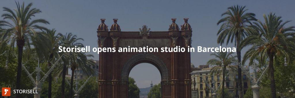Storisell opens animation studio in Barcelona